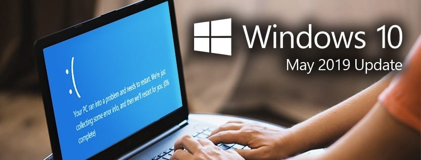Windows 10 May 2019 Update IT Downtime